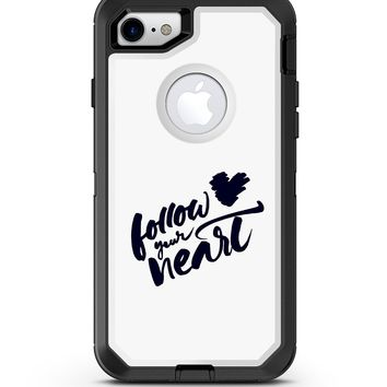 Follow Your Heart - iPhone 7 or 8 OtterBox Case & Skin Kits