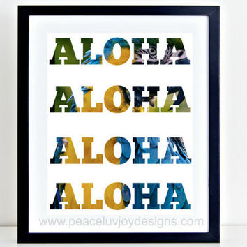 Printable Wall Decor, Aloha, Hawaiian Inspired, 8x10, Instant Download, Travel Art, Office Print Decor, Tabletop Print, Gift For Her