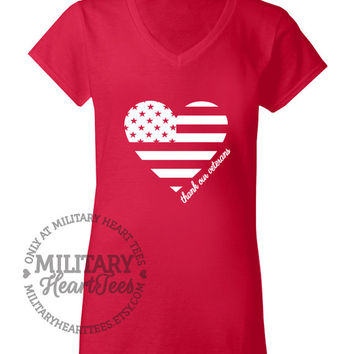 Custom Thank our Veterans heart flag shirt, Army, Air Force, Marines, Navy, Military Wife, Fiance, Girlfriend, Sister Workout