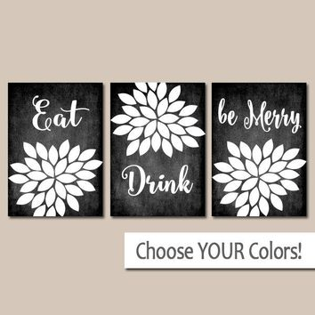 EAT DRINK Be Merry Wall Art, Kitchen Decor, CANVAS or Prints Chalkboard Pictures, Flower Burst, Quote, Set of 3 Home Decor Wall Decor