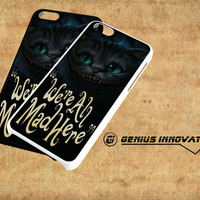 Cat Cheshire We'Re All Mad Here Samsung Galaxy S3 S4 S5 Note 3 , iPhone 4(S) 5(S) 5c 6 Plus , iPod 4 5 case