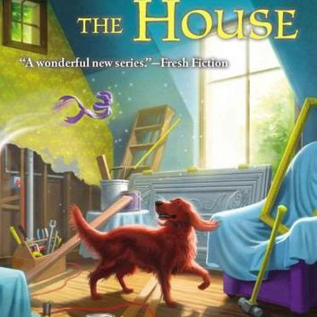 Murder on the House (Haunted Home Renovation Mysteries)