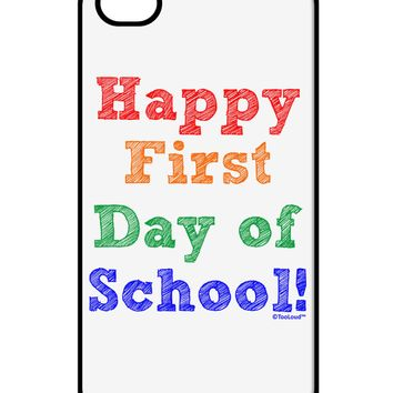 Happy First Day of School iPhone 4 / 4S Case  by TooLoud