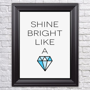 "Digital Wall Art Printable – 8""x10"" Instant Download PDF -Inspirational Home Decor Quote Typography - Blue Faceted Diamond - Print and Frame"