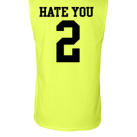 Hate You 2