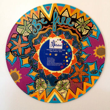 Acrylic Hand Painted Vinyl Record - Be Free