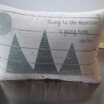 Mountain pillows John Muir quote pillow rustic throw pillow