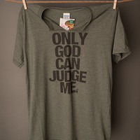"""Gina """"Only God Can Judge Me"""" Tee"""
