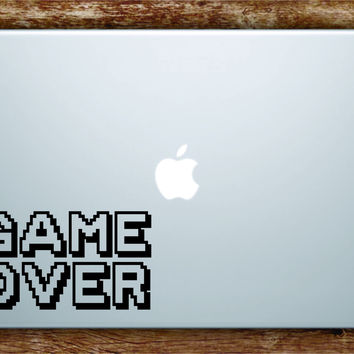 Game Over Gamer Gaming Laptop Decal Sticker Vinyl Art Quote Macbook Apple Decor Geek Nerd