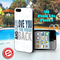 I love You to the moon and back - Print on Hard Case - Fit For iPhone 4,4S, and 5 - Please leave a message for your iPhone Case & Color Case