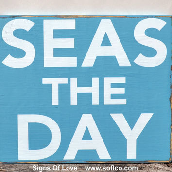 Beach Decor - Beach Sign - SEAS THE DAY - Coastal Decor - Wooden Wall Hanging - Nautical Nursery