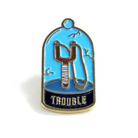 Trouble Lapel Pin