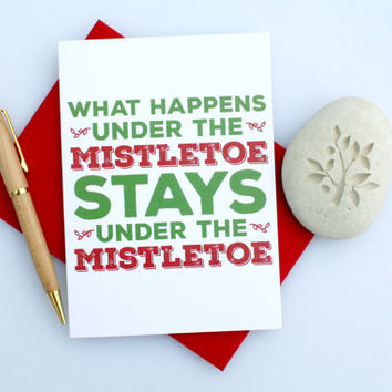 Christmas Card, Sexy Christmas, Naughty Christmas, Funny Christmas, Cute Christmas, Seasonal Card, Romantic Christmas, Under The Mistletoe