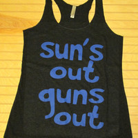 Women's Tri Blend Racerback Tank Top Sun's Out Guns Out