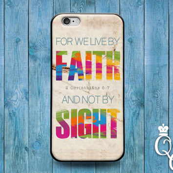 iPhone 4 4s 5 5s 5c 6 6s plus + iPod Touch 4th 5th 6th Gen Cover For We Live By Faith Bible Verse Quote Corinthians Cute Adroable Phone Case