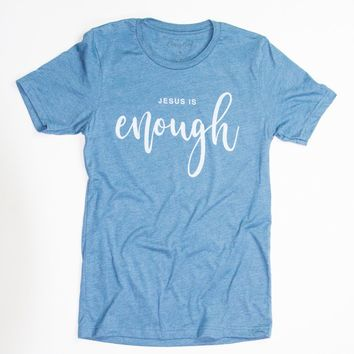 Jesus is Enough - Tee