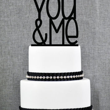 Wedding Cake Topper - You & Me Cake Topper by Chicago Factory