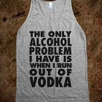 The Only Alcohol Problem