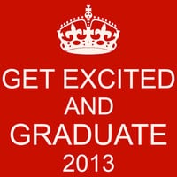 Get Excited and Graduate 2013 T-Shirt Shirt For Teenager Girl Shirt HighSchool Student