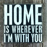 HOME IS BOX SIGN