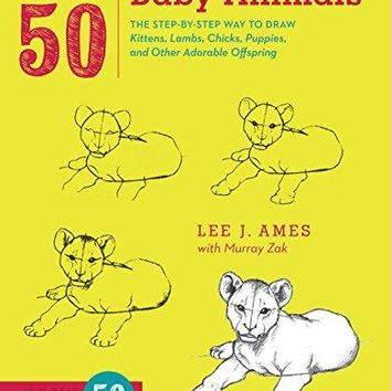 Draw 50 Baby Animals Draw 50 ACT