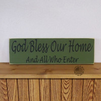 God Bless Our Home And All Who Enter | Wood Sign | SKU-504