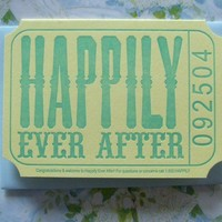 happily ever after ticket by afavorite on Etsy