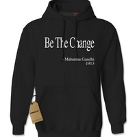 Be The Change Gandhi Quote Adult Hoodie Sweatshirt