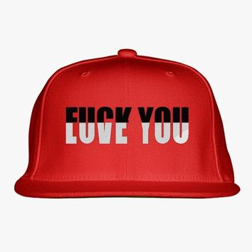 Fuck You Love You Embroidered Snapback Hat