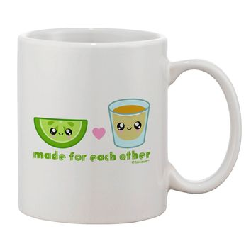 Cute Tequila Shot and Lime - Made For Each Other Printed 11oz Coffee Mug by TooLoud