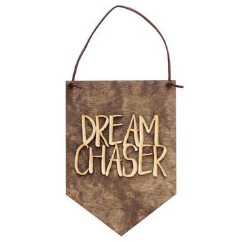 Dream Chaser - Dreams - Boss Lady - Boss Babe - Girl Boss - Boss Gift - Hustle Hard Decor - Office Wall Hanging - Office sign - Office Decor