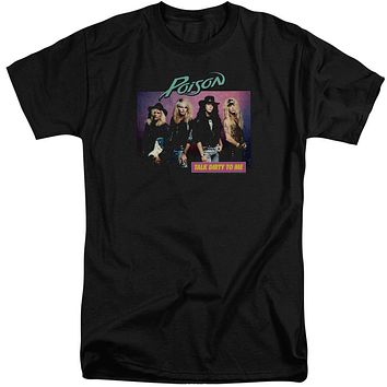 Poison Tall T-Shirt Talk Dirty To Me Black Tee