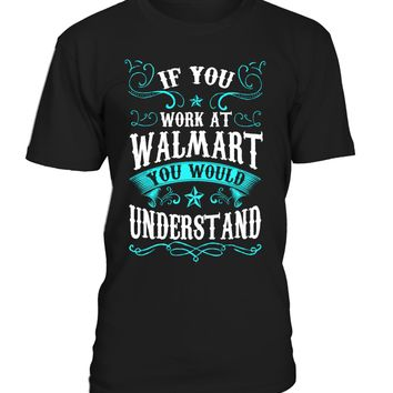 If You Work at Walmart...
