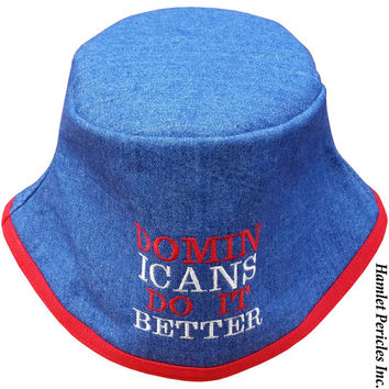Blue Denim Unisex Bucket Hat   Dominicans Do It Better Embroidered Hat   Dominican   Sky Blue   Red White Blue Hat   Denim Hat by Hamlet P.
