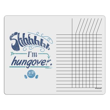 Shhh Im Hungover Funny Chore List Grid Dry Erase Board by TooLoud