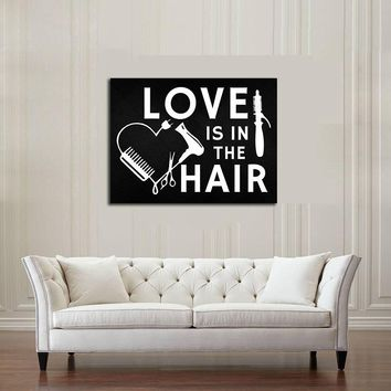 Love Is In The Hair Canvas Wall Art, Beauty Salon, Hair Salon, Barber Shop, Salon Decor, Hair Stylist