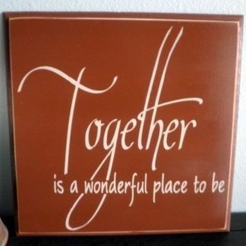 Together is a wonderful place to be wood sign wall by Nesedecor