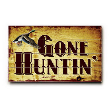 Gone Hunting Wood Sign