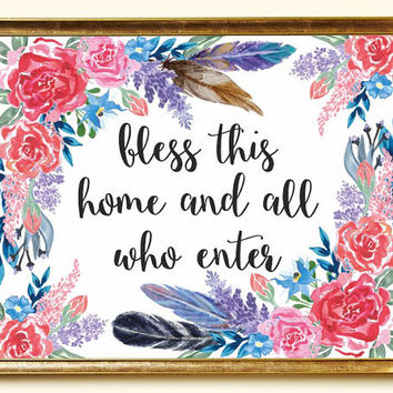 Bless this home Printable Christian gift Christian wall art Print Christian quotes Watercolor flowers Bible quotes 8x10 Digital file SALE