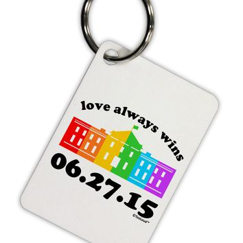 Love Always Wins with Date - Marriage Equality Aluminum Keyring Tag