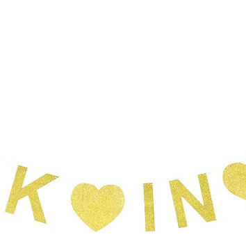 Drunk in Love Gold Glitter Banner Holiday Decoration Photo Prop Bridal Shower Bachelorette Decor Wedding Sign Party Decoration