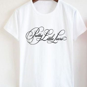 Cotton Handmade Unique Loose Women's Girl's Lady's T-Shirt Pretty Little Liars graphic fashion funny slogan tumblr tees art tops