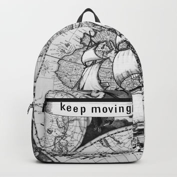 ship on a background map . black and white . keep moving forward Backpack by vickonskey