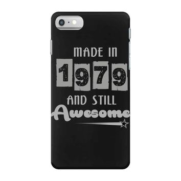 made in 1979 and still awesome iPhone 7 Case