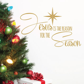 Jesus is the Reason for the Season Christmas Quote