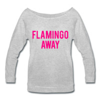 NEON PINK PRINT! Flamingo Away, Women's Wideneck Shirt