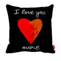 I love you more Pillowcase