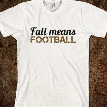Fall Means Football Adult T-Shirt