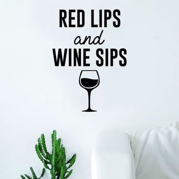 Red Lips and W Sips Decal Sticker Wall Vinyl Art Home Decor Teen Quote Adult Funny