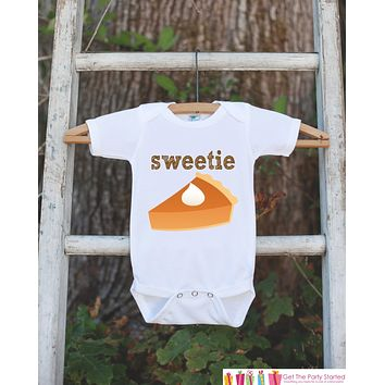Novelty Thanksgiving Outfit - Sweetie Pie Thanksgiving Shirt - Baby Novelty Onepiece - Fall Outfit for Baby Boy or Baby Girl - Pumpkin Pie